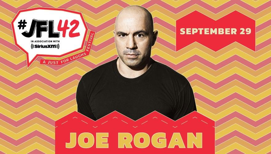 More Info for JFL42 With Headliner Joe Rogan