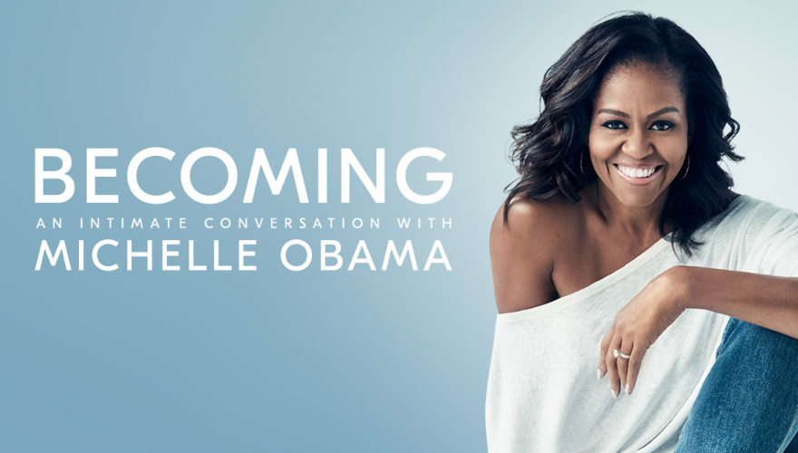 Becoming: An Intimate Evening With Michelle Obama